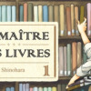 Couverture de Le Maître des Livres de Shinohara Umiharu chez Komikku