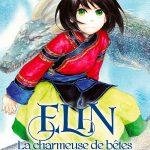 Couverture de Elin, la charmeuse de bêtes de UEHASHI Nahoko et TAKEMOTO Itoe publié chez Pika (Seinen)